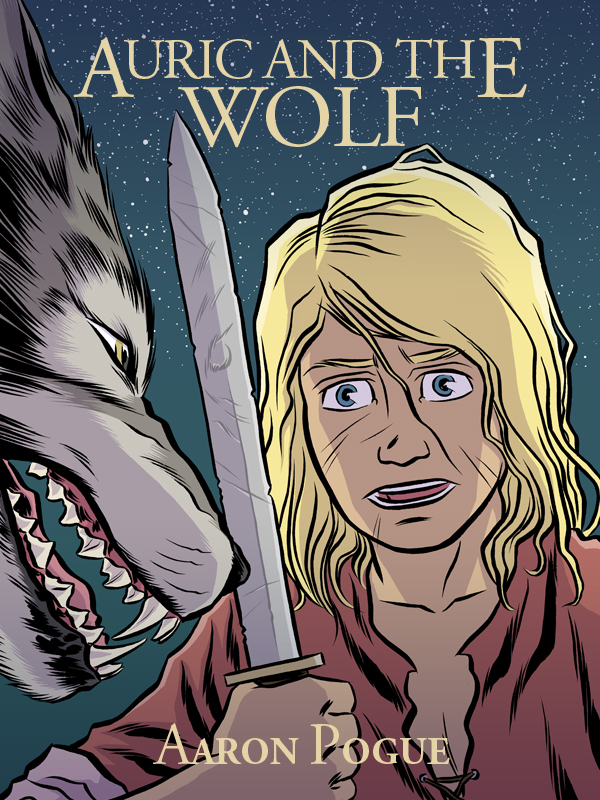 Auric and the Wolf (An Auric's Valiants Short Story)